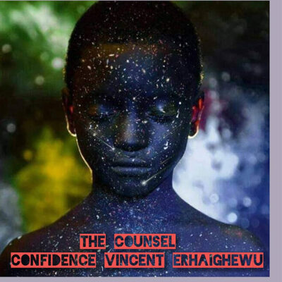Confidence Vincent Erhaighewu - Counsel - Mp3