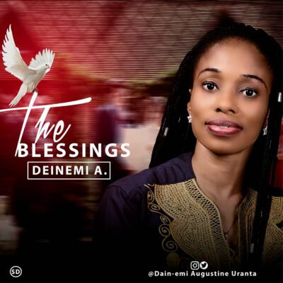 Dein-Emi A - The Blessings - Mp3