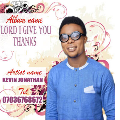 Kevin Jonathan - Every Living Soul Give Him Glory - Mp3