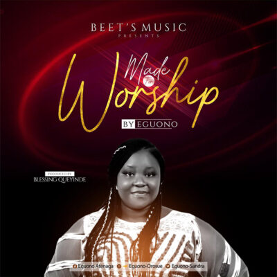 Eguono - Made for worship - Mp3