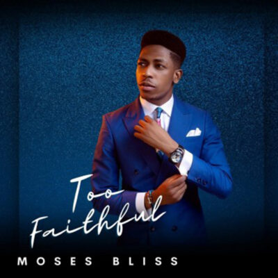 Moses Bliss – God Is Real - Mp3