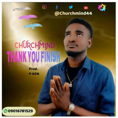 Churchmind - Thank You Finish - Mp3