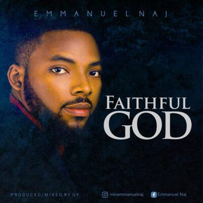 Emmanuel Naj - Faithful God - Mp3