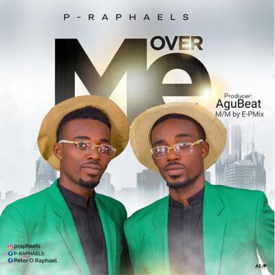P-Raphaels - Over Me -Mp3