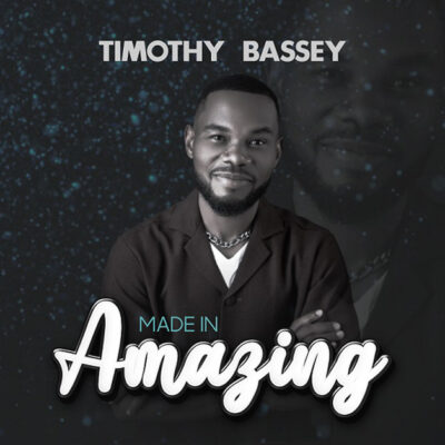 Timothy Bassey - Made In Amazing-Mp3