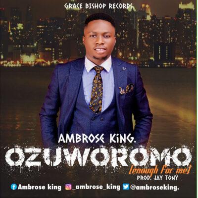 Ambrose King - Ozuworomo - Mp3