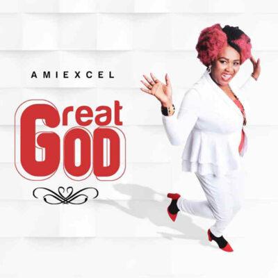 Amiexcel - Great God - Mp3