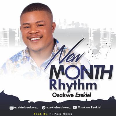 Ezekiel Osakwe - New Month Rhythm - Mp3