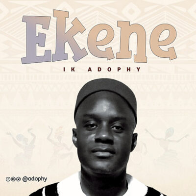 IK Adophy - Ekene - Mp3