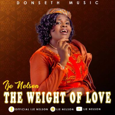 Ije Nelson - The weight of your love - Mp3