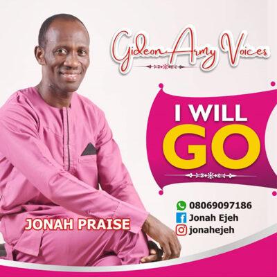 Jonah Praise - I Will Go - mp3