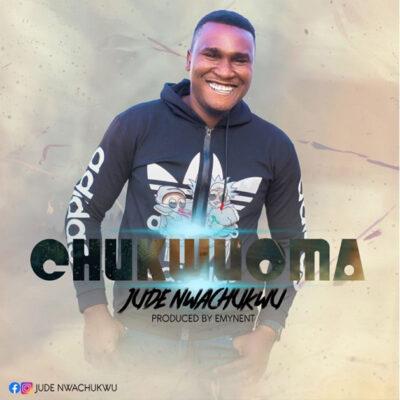 Jude Nwachukwu - Chukwuoma - Mp3