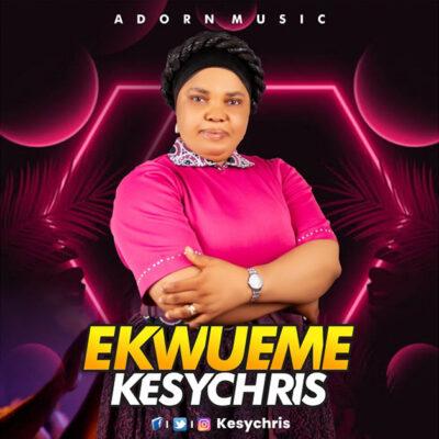 Kesychris - Ekwueme - Mp3