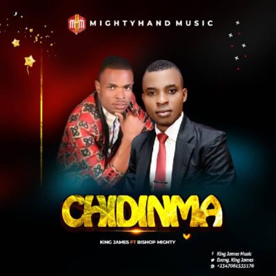 King James Ft. Bishop Mighty - Chidinma - Mp3
