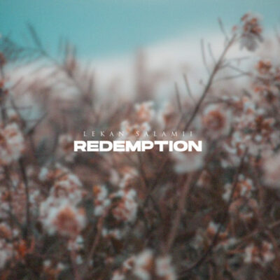 Lekan Salamii - Redemption - Mp3