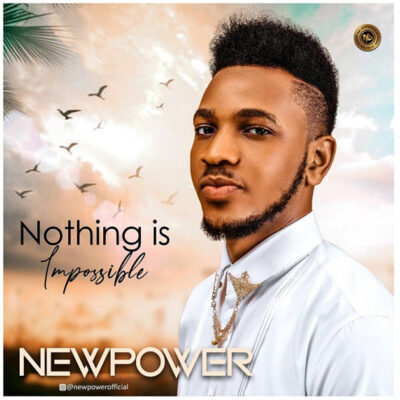 Newpower- Nothing Is Impossible - Mp3