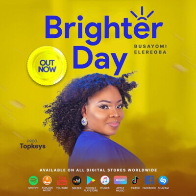 Busayomi Elereoba -Brighter Day - Mp3