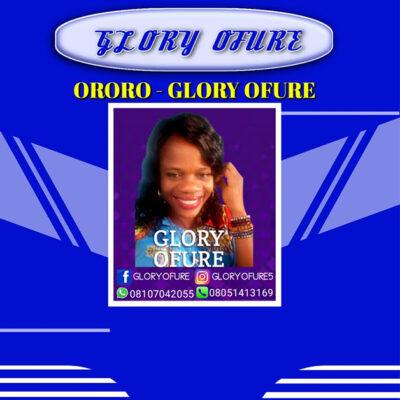 Glory Ofure - ORORO - Mp3