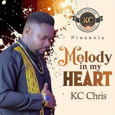 KC Chris - Melody In My Heart -Mp3
