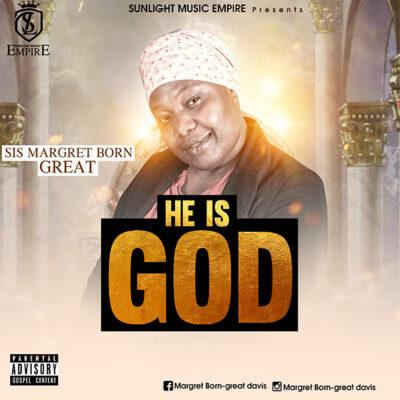 MARGRET DAVIS - He is God - MP3