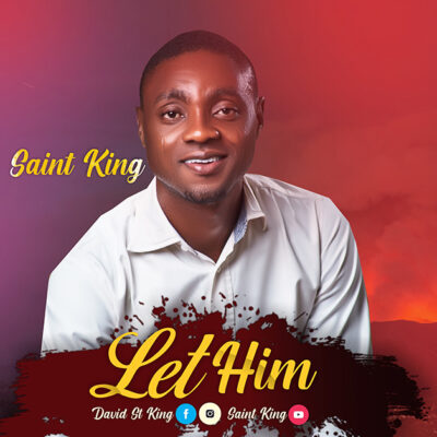 Saint King - Let Him - Mp3